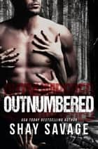 Outnumbered ebook by Shay Savage