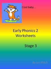 Early Phonics 2 Worksheets ebook by Ian Mitch