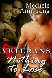 Nothing To Lose ebook by Mechele Armstrong