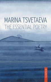 The Essential Poetry ebook by Marina Tsvetaeva