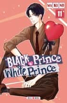 Black Prince and White Prince T11 ebook by Makino