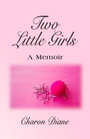 Two Little Girls ebook by Charon Diane