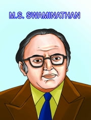 M.S. Swaminathan ebook by Manish Kumar 'Santosh'