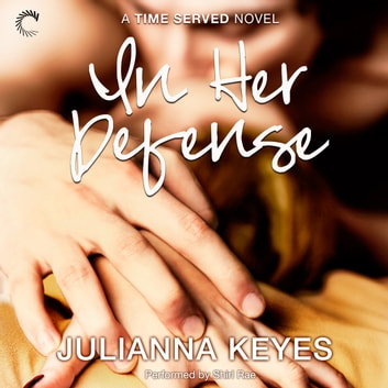 In Her Defense audiobook by Julianna Keyes