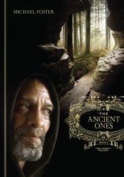 The Ancient Ones: Book Three of The Legacy Trilogy ebook by Michael Foster