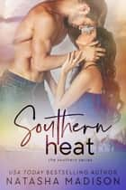Southern Heat (Southern Series #6) ebook by