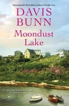 Moondust Lake ebook by Davis Bunn