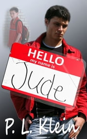 Hello My Name is Jude ebook by P.L. Klein