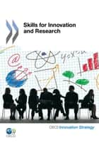 Skills for Innovation and Research ebook by Collective