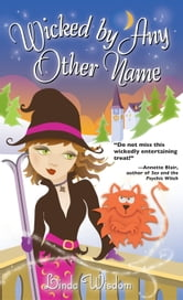 Wicked By Any Other Name ebook by Linda Wisdom