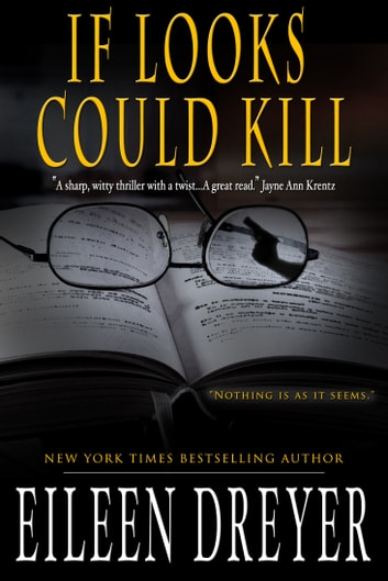 If Looks Could Kill (A Suspense Novel) ebook by Eileen Dreyer