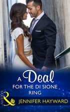 A Deal For The Di Sione Ring (Mills & Boon Modern) (The Billionaire's Legacy, Book 7) ebook by Jennifer Hayward