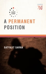A Permanent Position ebook by Satyajit Sarna