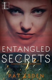 Entangled Secrets ebook by Pat Esden