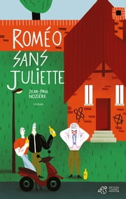 Roméo sans Juliette ebook by Jean-Paul Nozière
