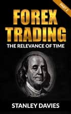Forex Trading ebook by Stanley Davies