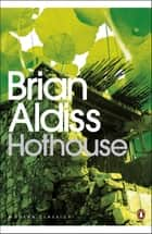 Hothouse ebook by Brian Aldiss, Neil Gaiman