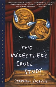 The Wrestler's Cruel Study ebook by Stephen Dobyns