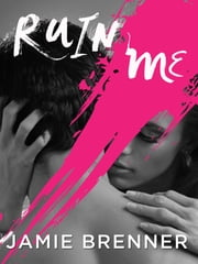 Ruin Me ebook by Jamie Brenner
