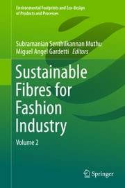 Sustainable Fibres for Fashion Industry - Volume 2 ebook by