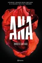 Ana ebook by Roberto Santiago