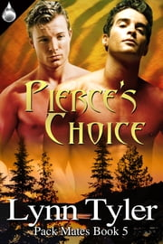 Pierce's Choice ebook by Lynn Tyler