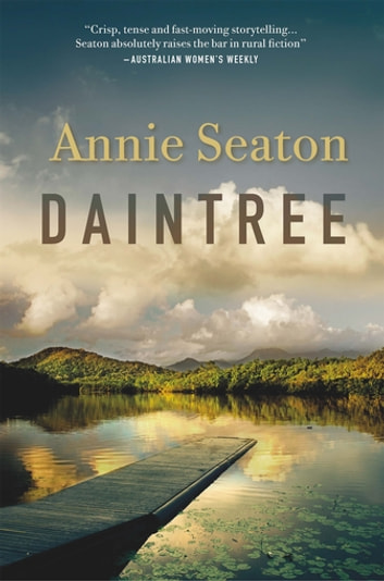 Daintree: The Porter Sisters 2 ebook by Annie Seaton
