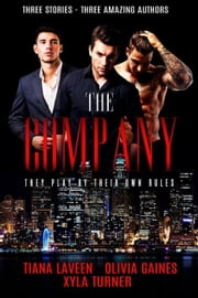 The Company ebook by Olivia Gaines,Xyla Turner,Tiana Laveen