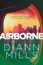 Airborne ebook by DiAnn Mills