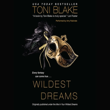 Wildest Dreams audiobook by Toni Blake