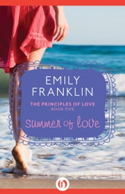 Summer of Love ebook by Emily Franklin