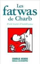 Fatwas, T1 eBook by Charb