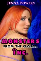 Monsters from the Closet, Inc. ebook by Jenna Powers