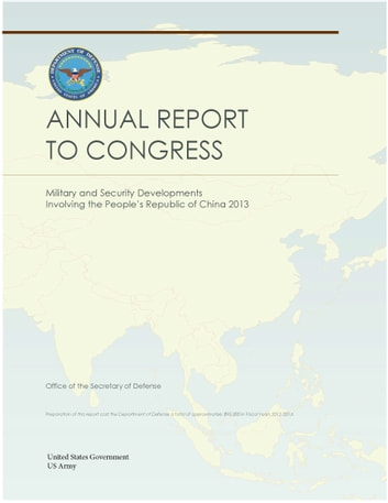 Military and Security Developments Involving the People's Republic of China 2013 Annual Report to Congress ebook by United States Government  US Army
