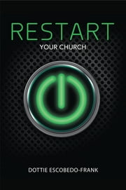 ReStart Your Church ebook by Dottie Escobedo-Frank