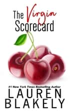 The Virgin Scorecard ebook by Lauren Blakely