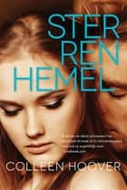 Sterrenhemel ebook by Colleen Hoover, Roelof Posthuma