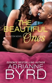 The Beautiful Ones ebook by Adrianne Byrd