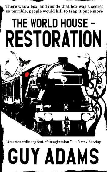 Restoration - The World House Volume 2 ebook by Guy Adams