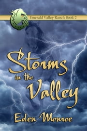 Storms in the Valley ebook by Eden Monroe