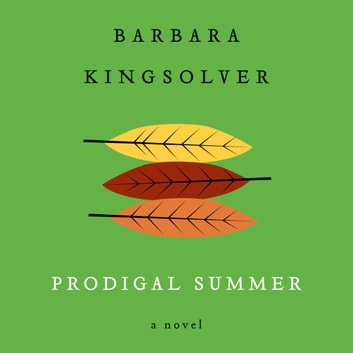 Prodigal Summer audiobook by Barbara Kingsolver