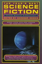 The Year's Best Science Fiction: Tenth Annual Collection ebook by