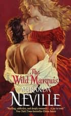 The Wild Marquis ebook by