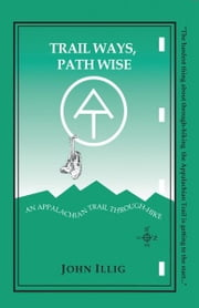 Trail Ways, Path Wise ebook by John Illig
