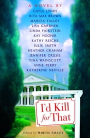 I'd Kill For That ebook by Marcia Talley