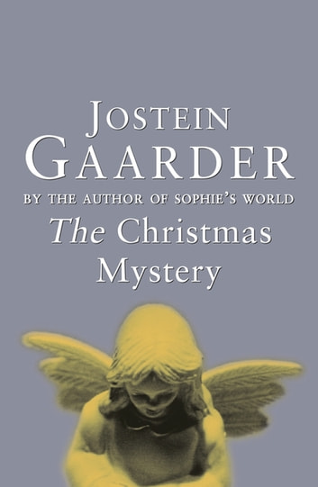The Christmas Mystery ebook by Jostein Gaarder