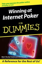 Winning at Internet Poker For Dummies ebook by Mark Harlan,Chris Derossi