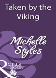 Taken by the Viking (Mills & Boon Historical) ebook by Michelle Styles