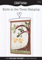 Birds in the Tree Hanging ebook by David &. Charles, Editors Of