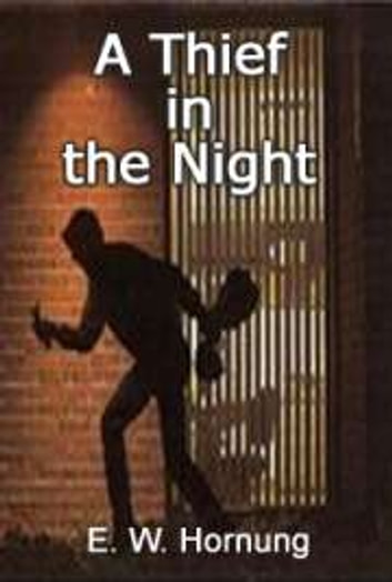 A Thief in the Night ebook by E.W. Hornung